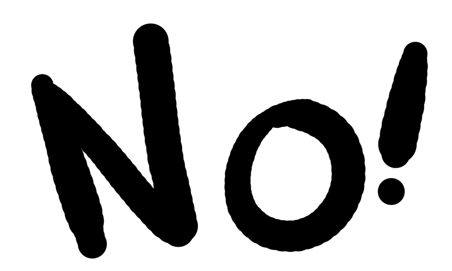 """030 – """"No"""" means NO, not """"You're an idiot!"""""""