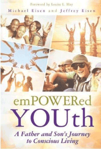 071 – Empowering Youth to Live Consciously Michael and Jeffery Eisen